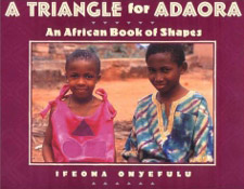 A Triangle for Adaora by Ifeoma Oneyefulu