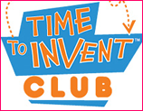 Time to Invent Club